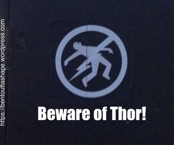 Beware of Thor