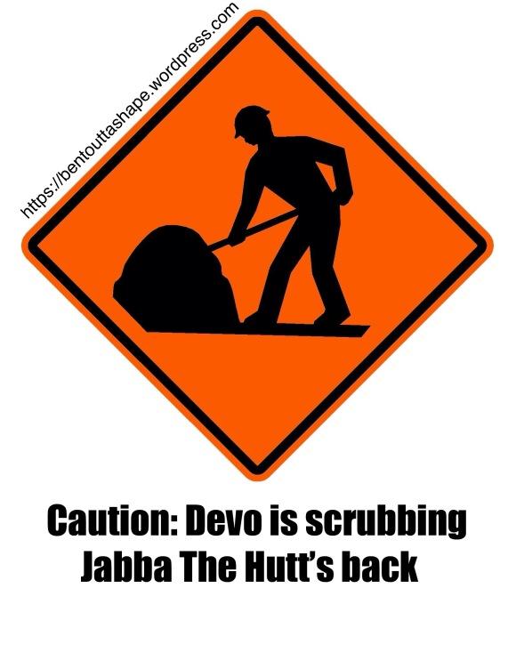 Devo Scrubbing Jabba